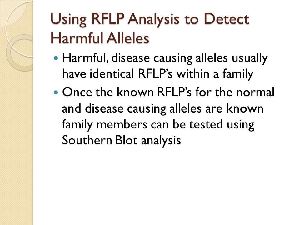 Using RFLP Analysis to Detect Harmful Alleles