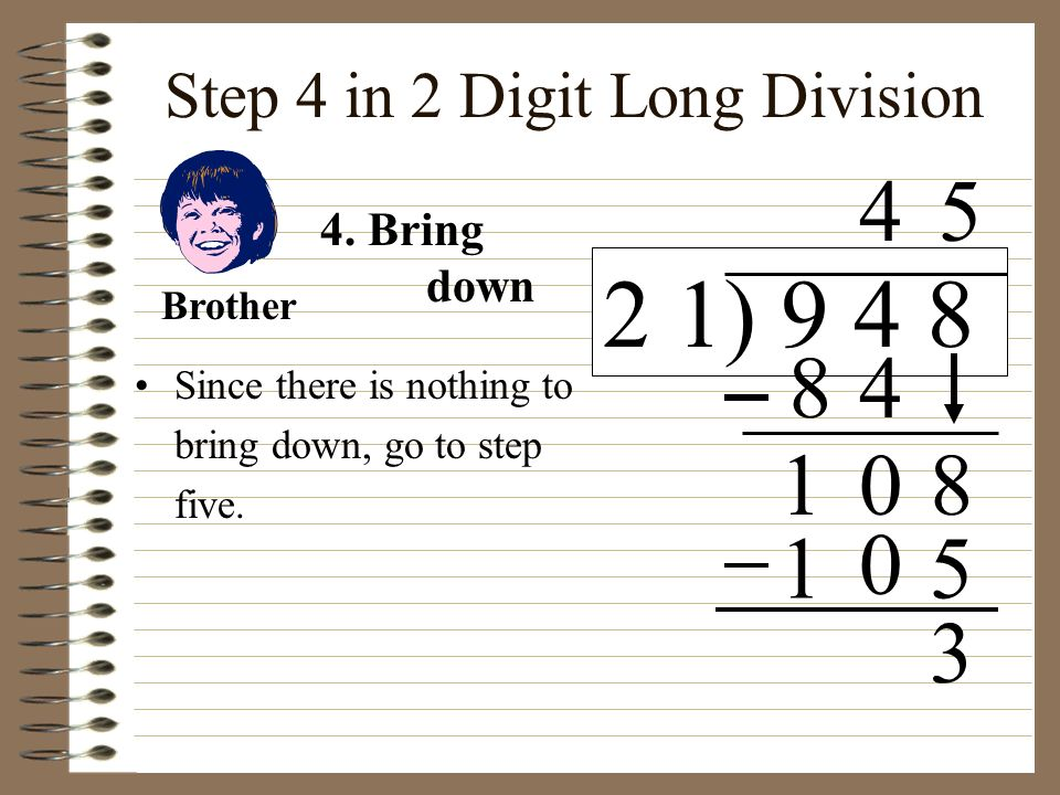 Step 4 in 2 Digit Long Division