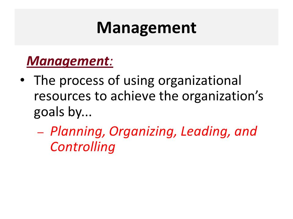 Management Management: