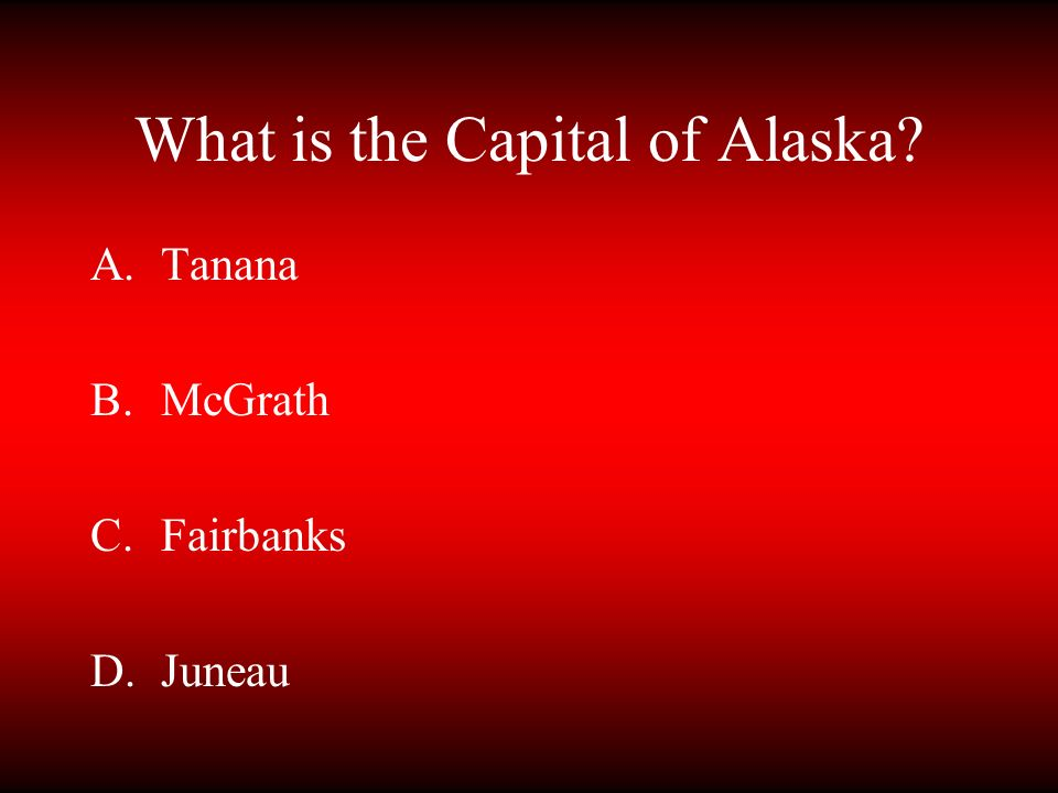 What is the Capital of Alaska