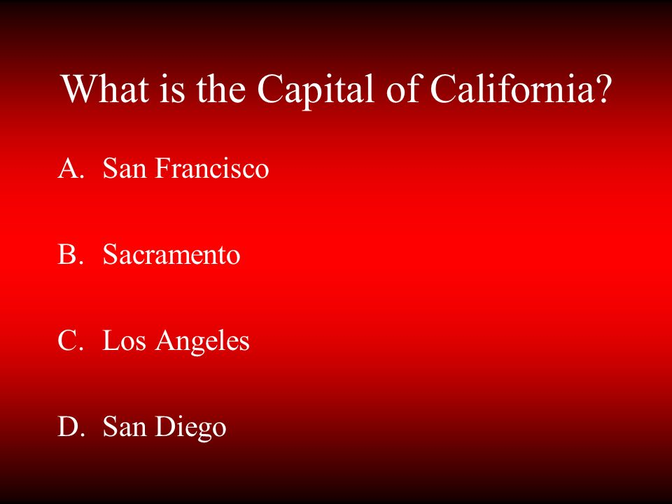 What is the Capital of California
