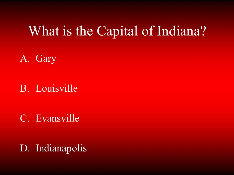 What is the Capital of Indiana