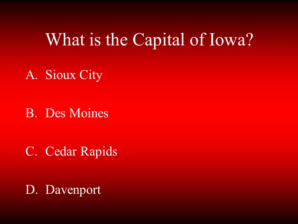 What is the Capital of Iowa