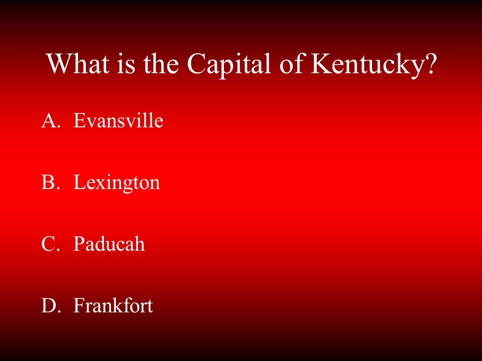 What is the Capital of Kentucky