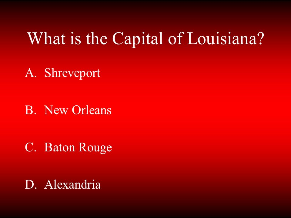 What is the Capital of Louisiana