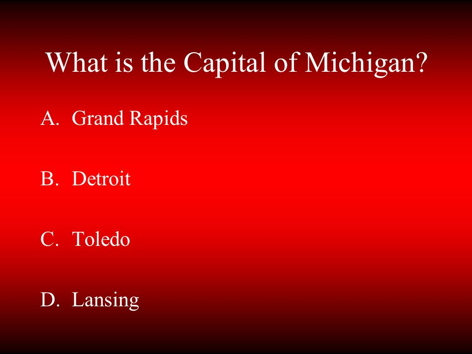 What is the Capital of Michigan
