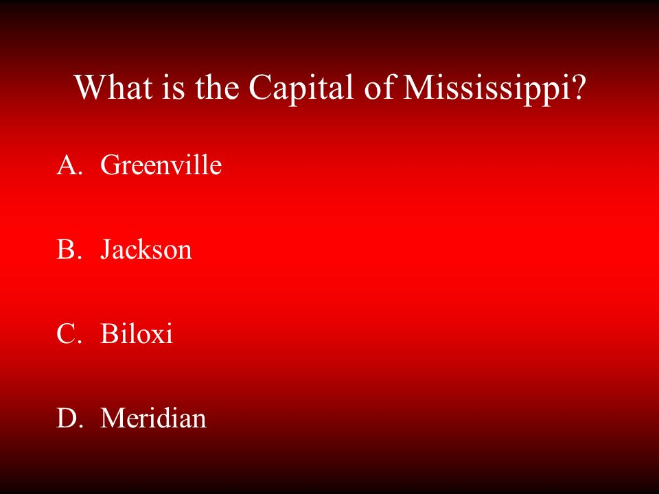 What is the Capital of Mississippi