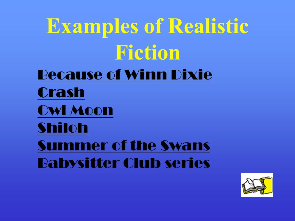 Examples of Realistic Fiction