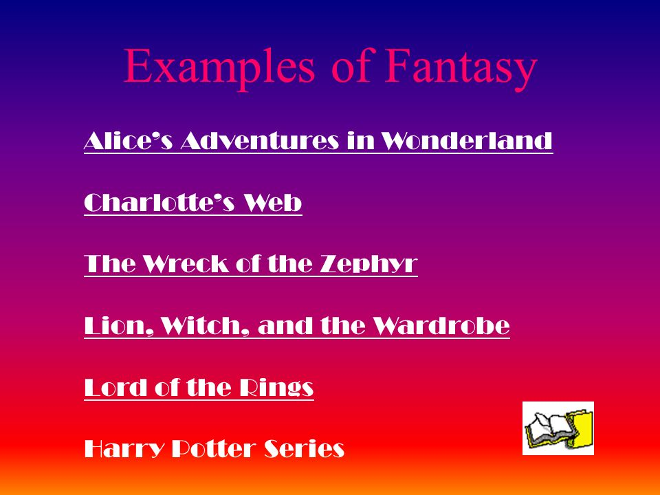 Examples of Fantasy Alice's Adventures in Wonderland Charlotte's Web