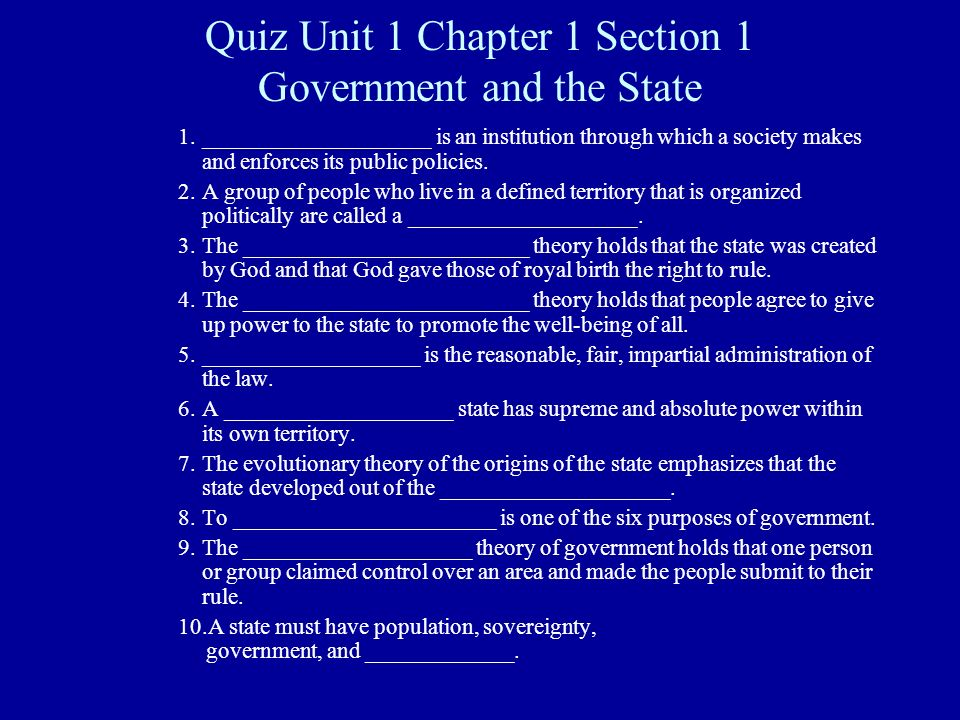 Quiz Unit 1 Chapter 1 Section 1 Government And The State