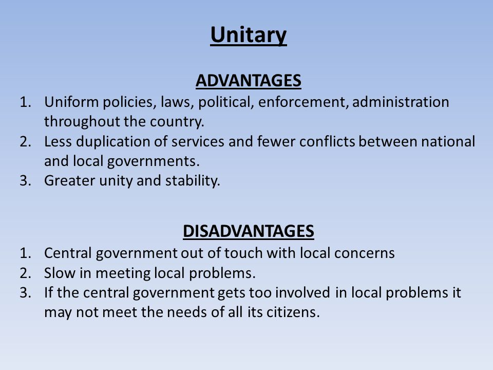 unitary federal and confederate government advantages 8 pros and cons of confederacy  in contrast to the unitary government form, the confederacy has the states to act as the decision-making body  this is simple .