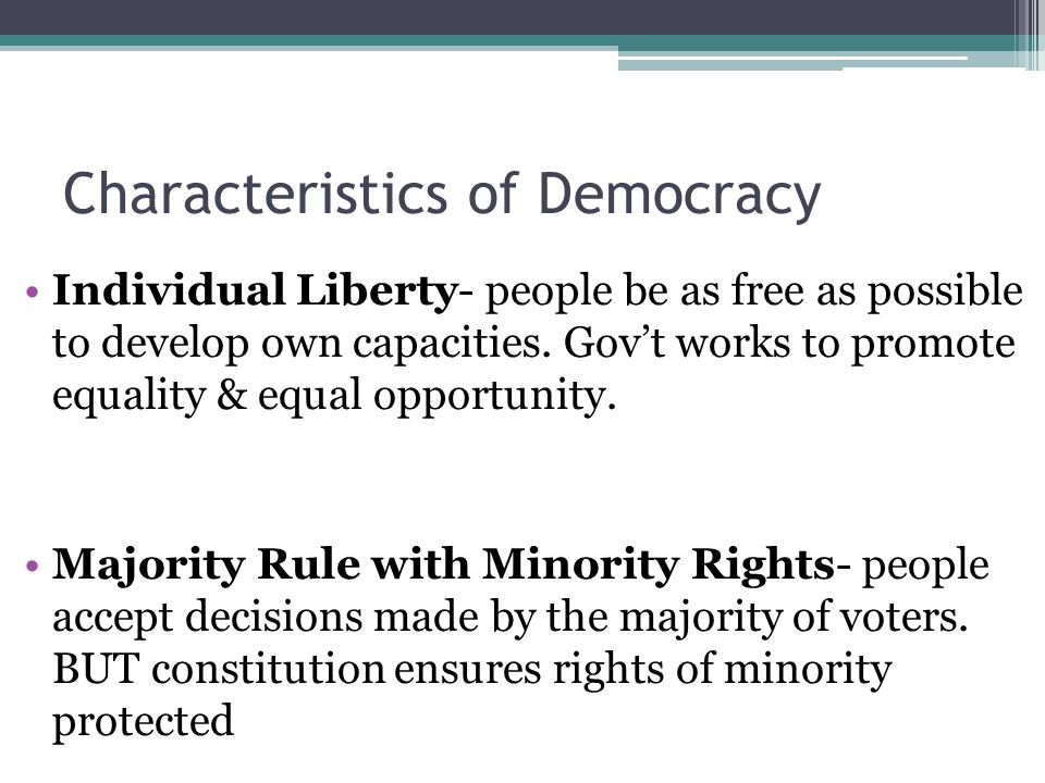 Characteristics of a Democracy?