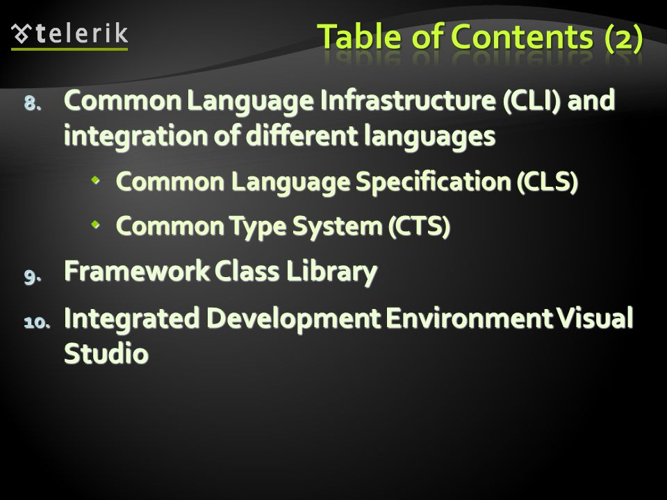 * 07/16/96. Table of Contents (2) Common Language Infrastructure (CLI) and integration of different languages.