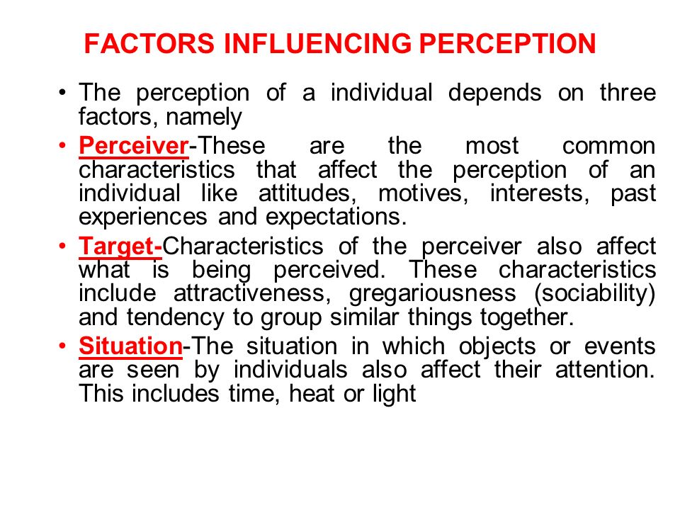 perception sense and similar situation Sensation and perception: in a similar experiment these messages are unrecognizable by the conscious mind, but in certain situations can affect the subconscious mind and can negatively or positively influence subsequent thoughts.