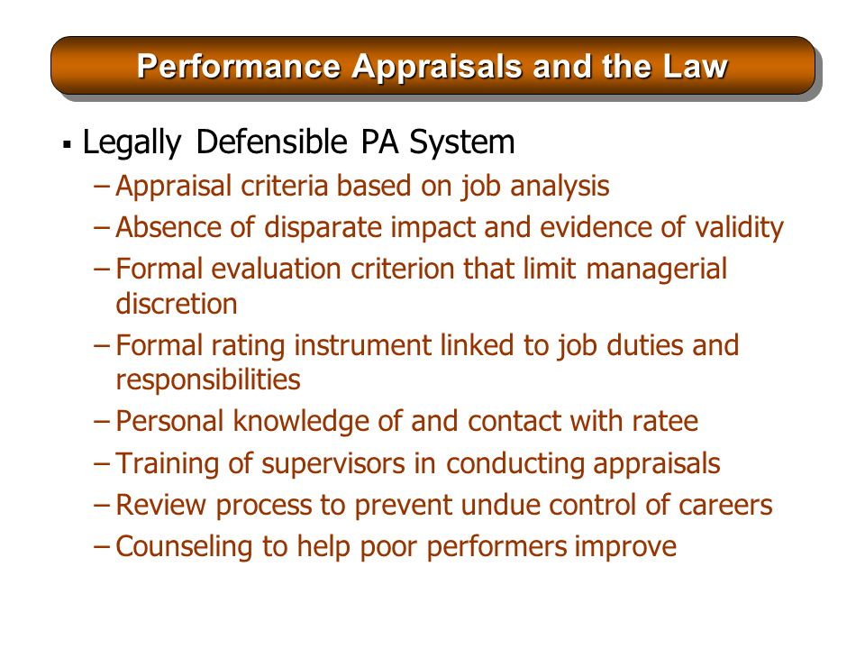 performance management and the law Legal and ethical issues in performance appraisal and performance  management.