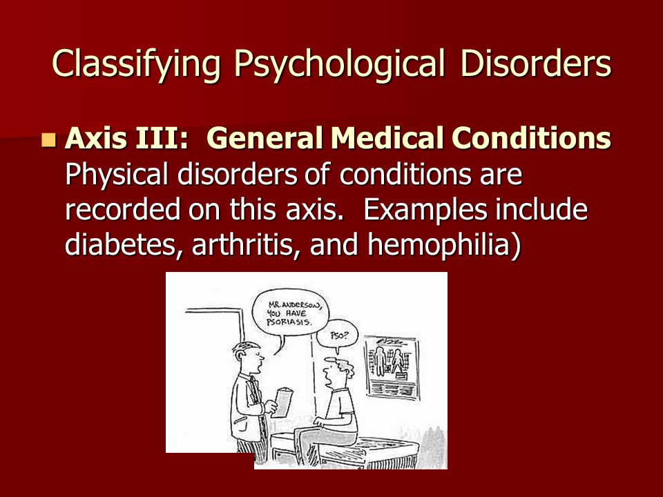 causes and classification of psychological disorders