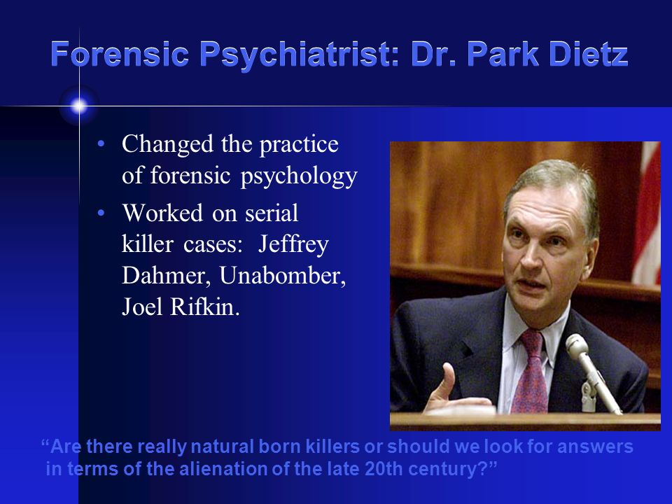 Examination of the Psychology of Serial Killers