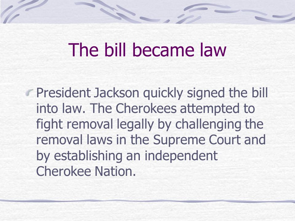 The bill became law