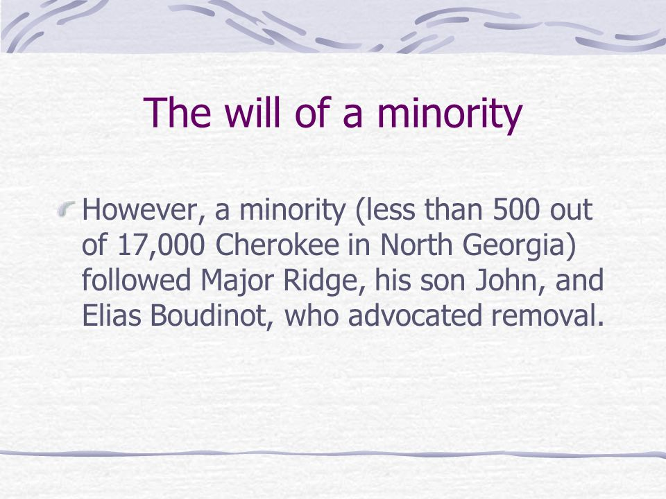 The will of a minority