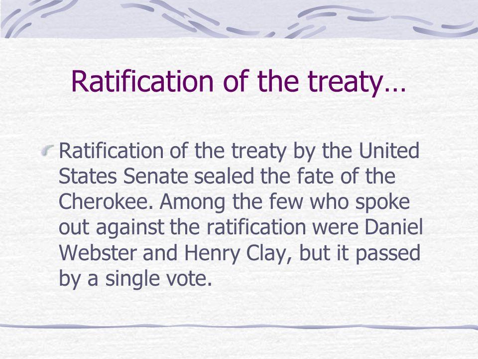 Ratification of the treaty…