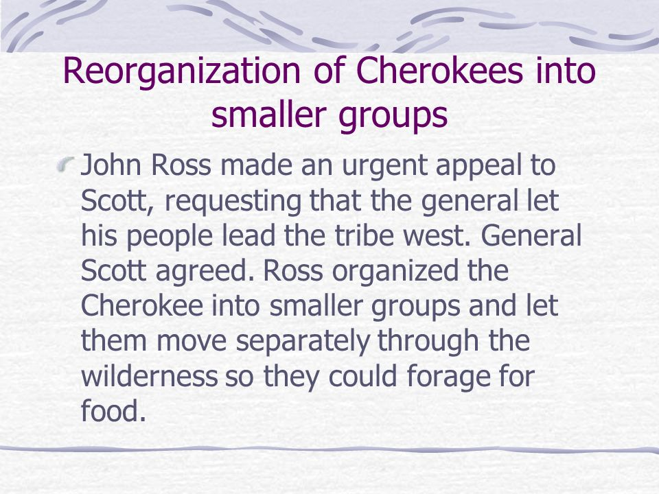 Reorganization of Cherokees into smaller groups