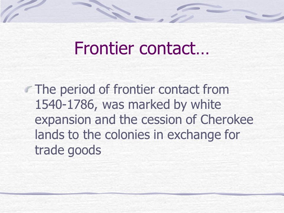 Frontier contact…