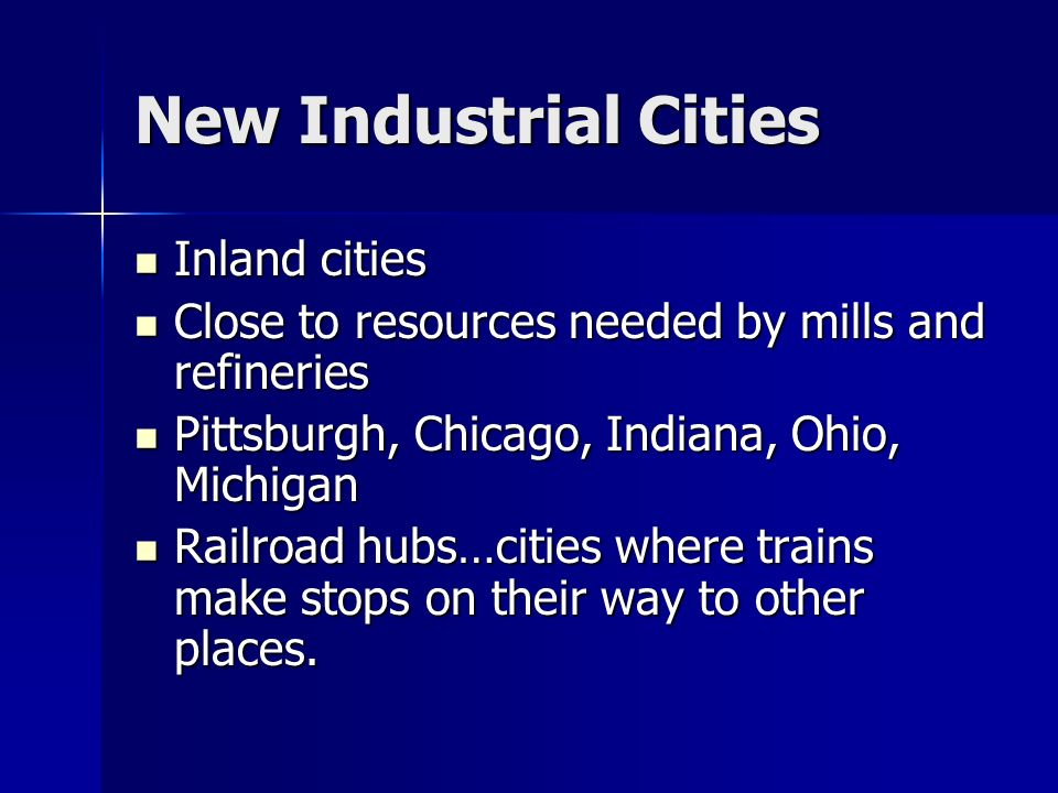 New Industrial Cities Inland cities