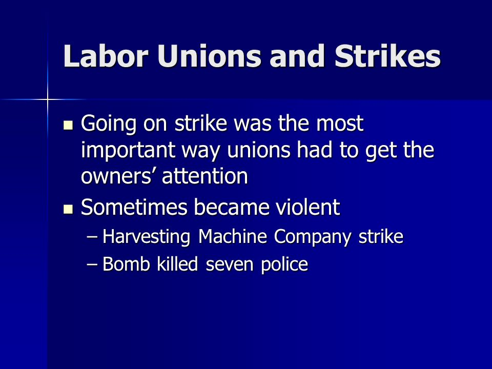 Labor Unions and Strikes