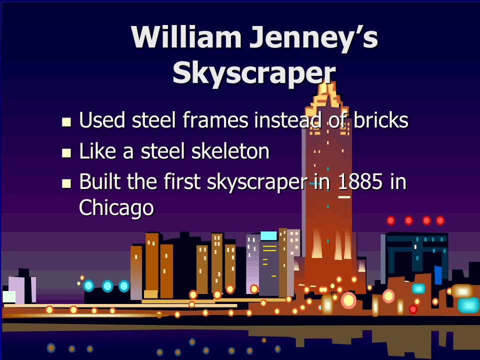 William Jenney's Skyscraper