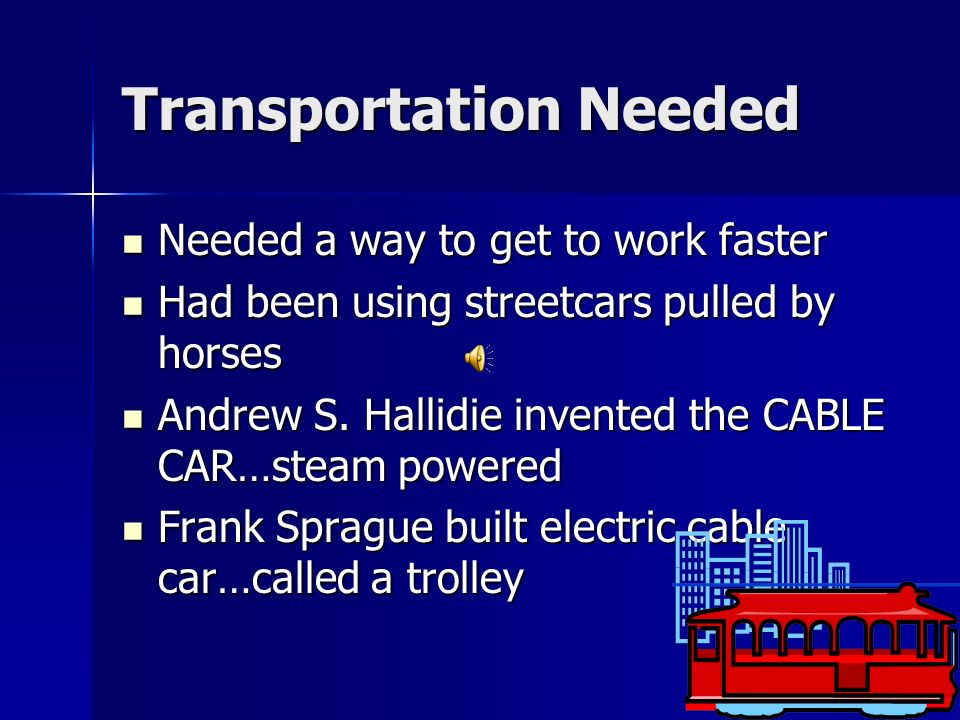 Transportation Needed