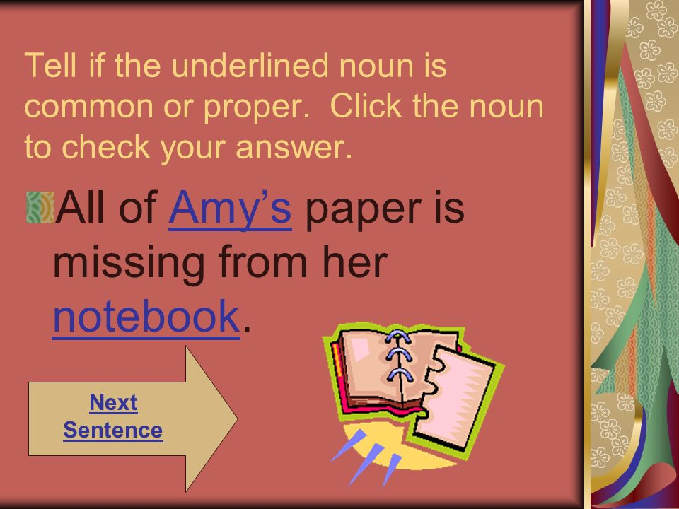 All of Amy's paper is missing from her notebook.