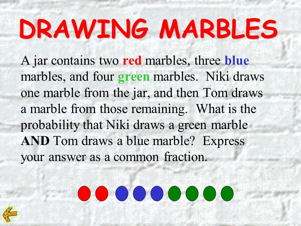 DRAWING MARBLES