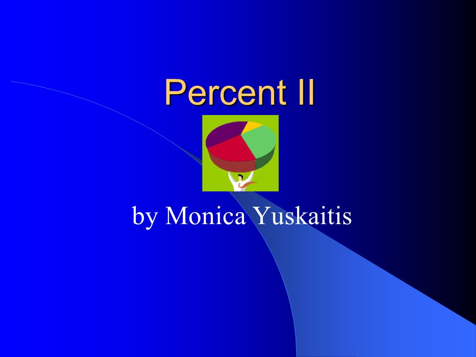 Percent II by Monica Yuskaitis