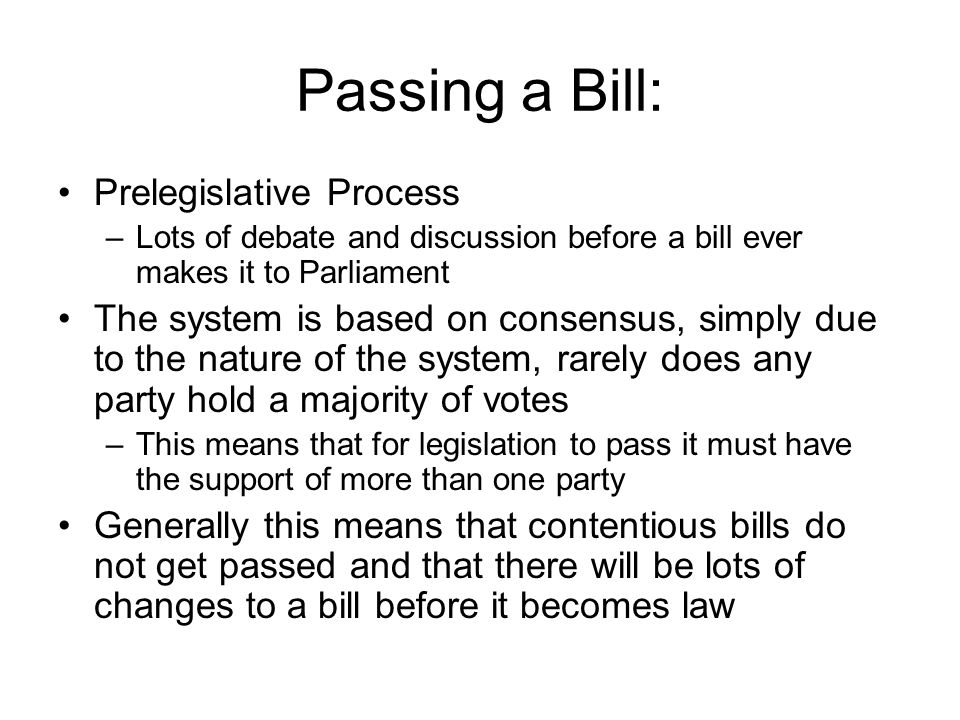 the process of passing a bill Legislative process: taking a bill through parliament  this is a line-by-line consideration of the detail of the bill in the commons this process may be carried out by a specially convened .
