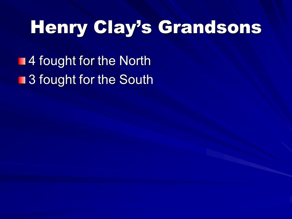 Henry Clay's Grandsons