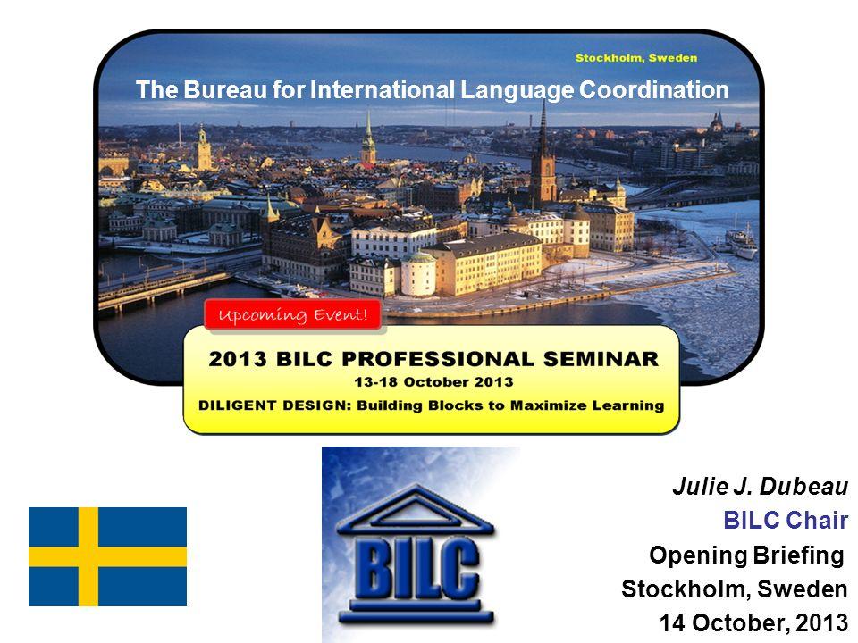 1 The Bureau For International Language Coordination Good Morning  Distinguished Guests, Dear ...