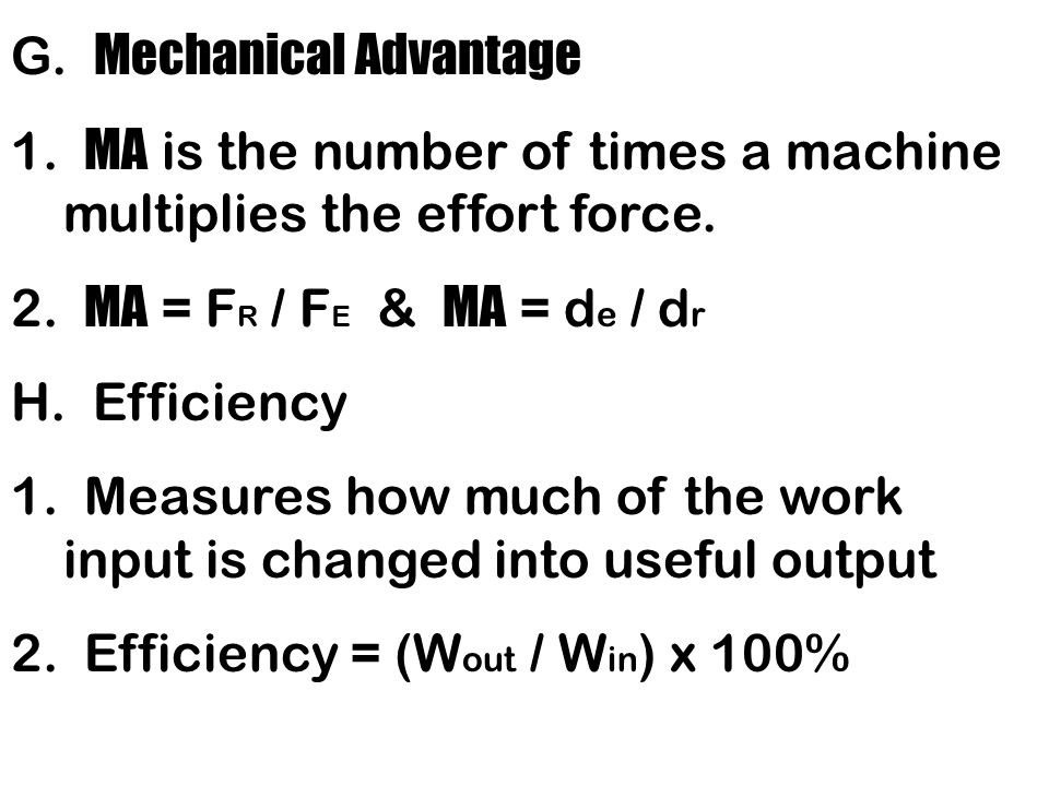 G. Mechanical Advantage