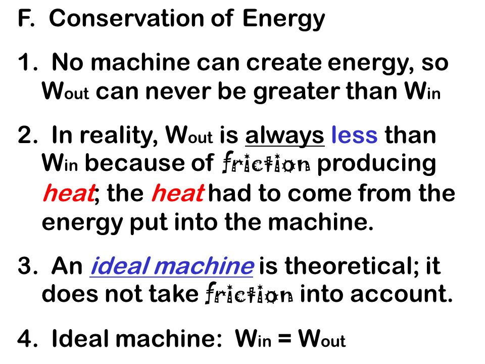 F. Conservation of Energy