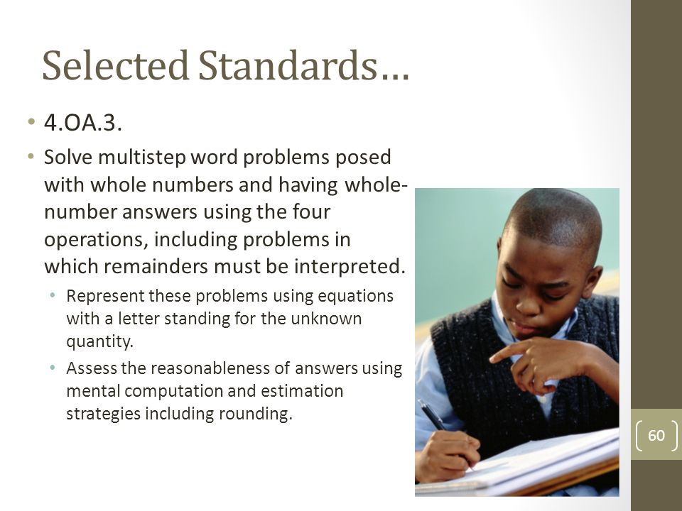 using estimation and mental computational procedures for whole numbers How to estimate multiplication problems whole numbers when you're estimating these examples give you a sense of how rounding and using mental math can be.