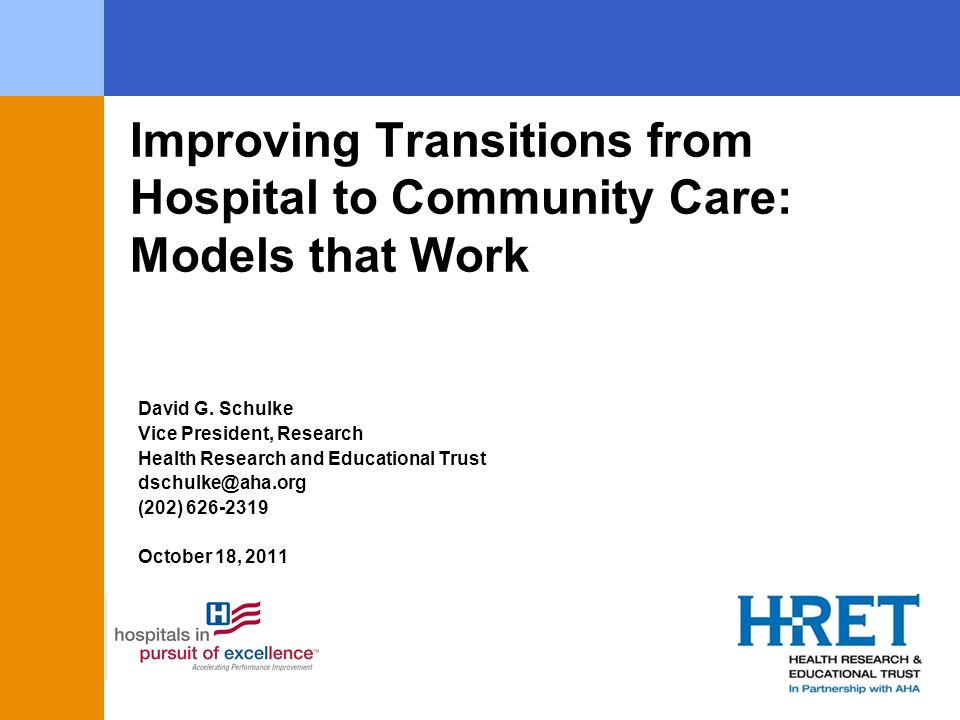 Improving Transitions from Hospital to Community Care: Models that Work