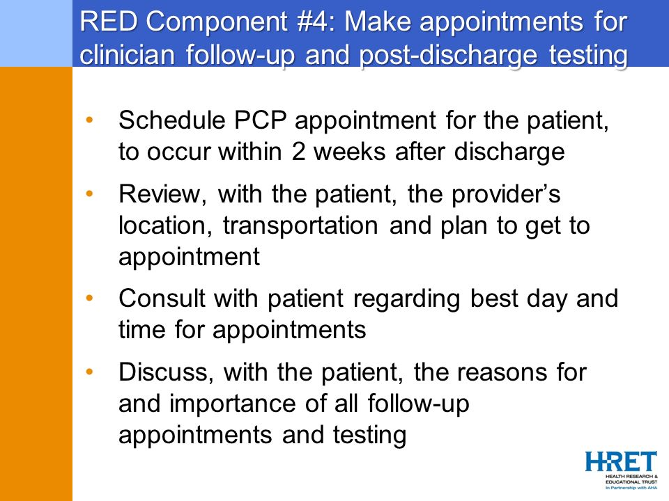 RED Component #4: Make appointments for clinician follow-up and post-discharge testing