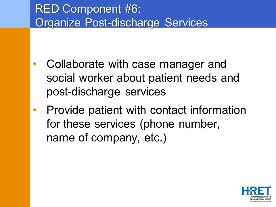 RED Component #6: Organize Post-discharge Services