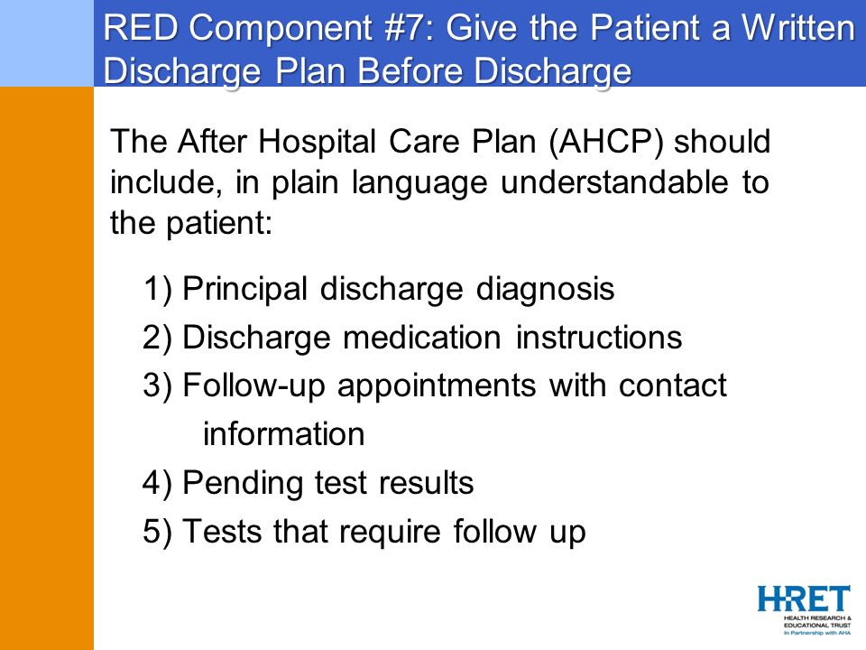 RED Component #7: Give the Patient a Written Discharge Plan Before Discharge