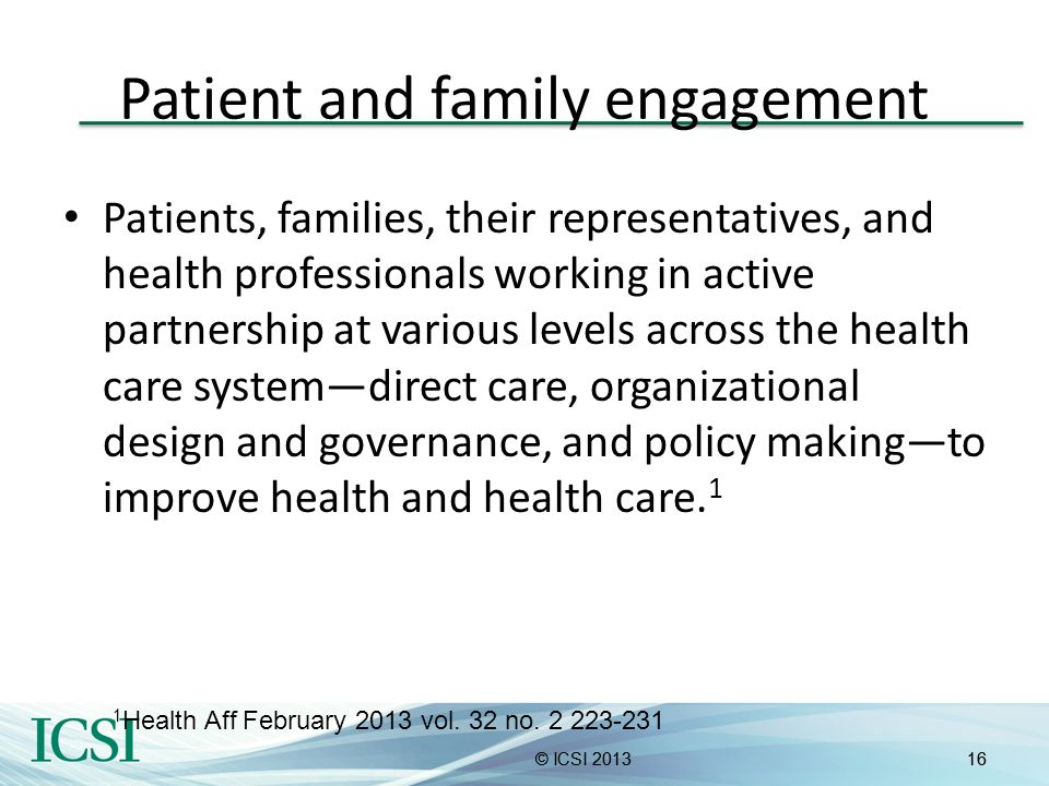 Patient and family engagement