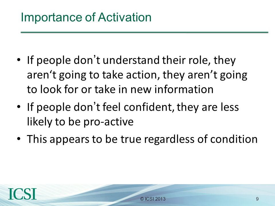 Importance of Activation
