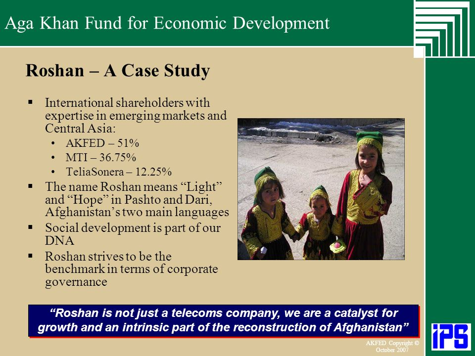 Roshan – A Case Study International shareholders with expertise in emerging markets and Central Asia:
