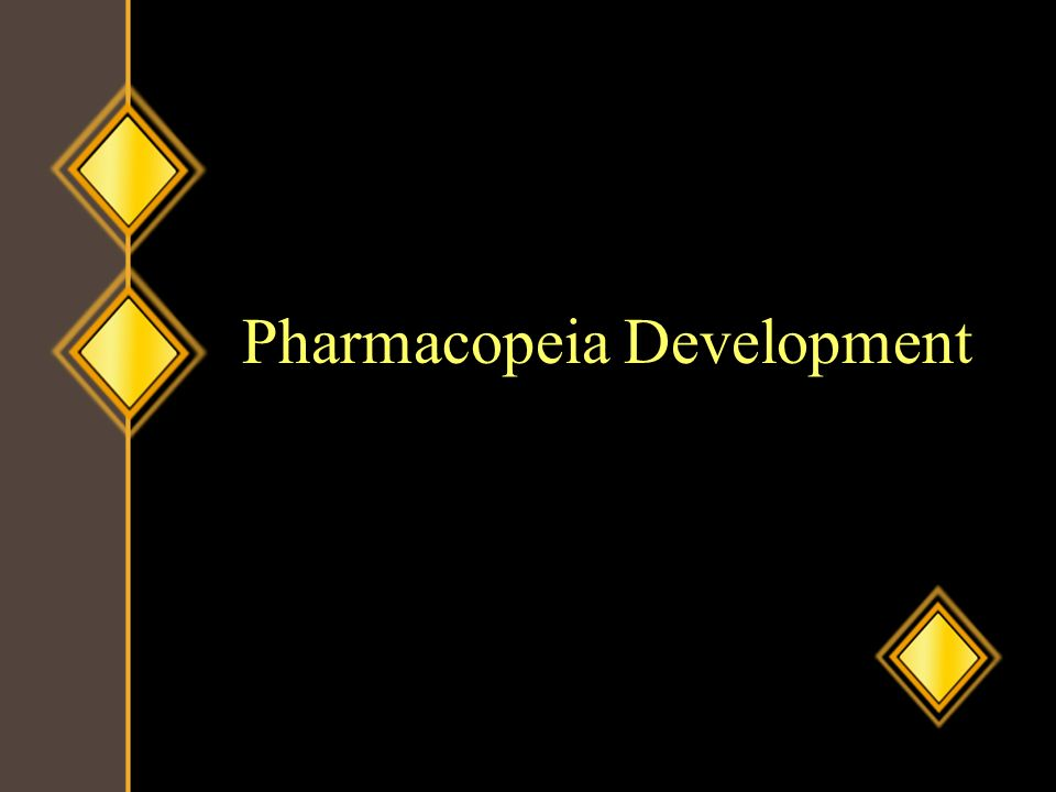 Pharmacopeia Development