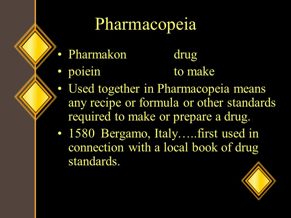 Pharmacopeia Pharmakon drug poiein to make