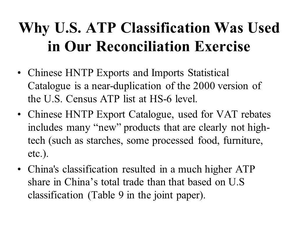 Why U.S. ATP Classification Was Used in Our Reconciliation Exercise