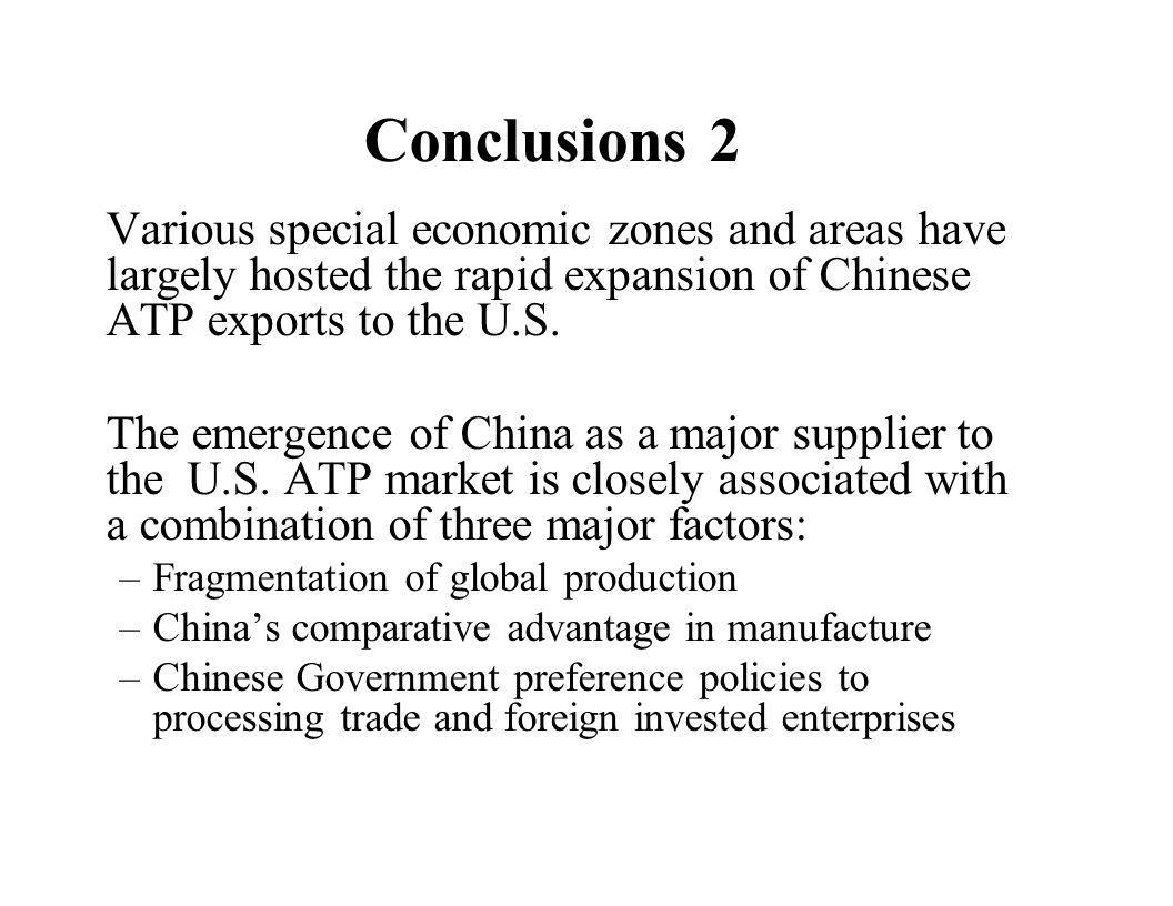 Conclusions 2 Various special economic zones and areas have largely hosted the rapid expansion of Chinese ATP exports to the U.S.